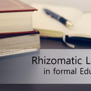 پاورپوینت Rhizomatic Learning in formal Education